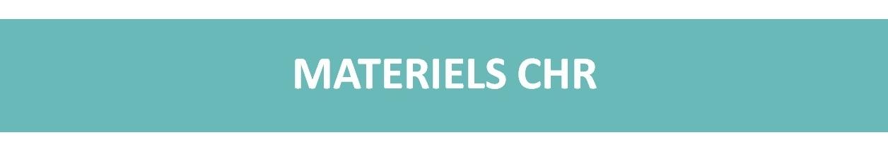MATERIELS CHR<p>Pour vos bars et restaurants, découvrez notre gamme de produits pour l'aménagement de vos lieux !</p>