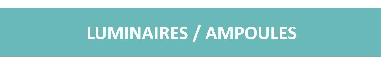 LUMINAIRES / AMPOULES<p>Découvrez notre nouvelle gamme de luminaires !</p>